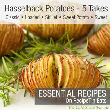 RecipeTin Eats ESSENTIALS | Hasselback Potatoes - 5 Takes