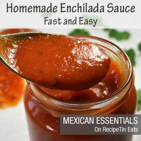 RecipeTin Eats | Mexican Essentials | Fast Easy Enchilada Sauce From Scratch