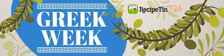 Greek Week - Greek Feast Menu | RecipeTin Eats